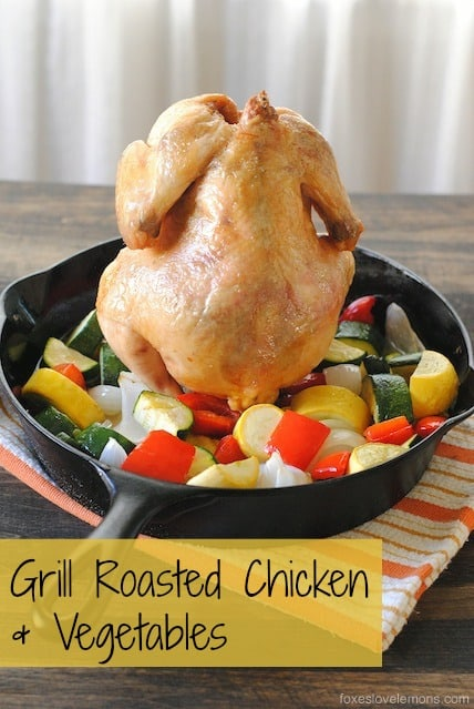 Grill-Roasted Chicken & Vegetables (beer can chicken with summer vegetables) | foxeslovelemons.com