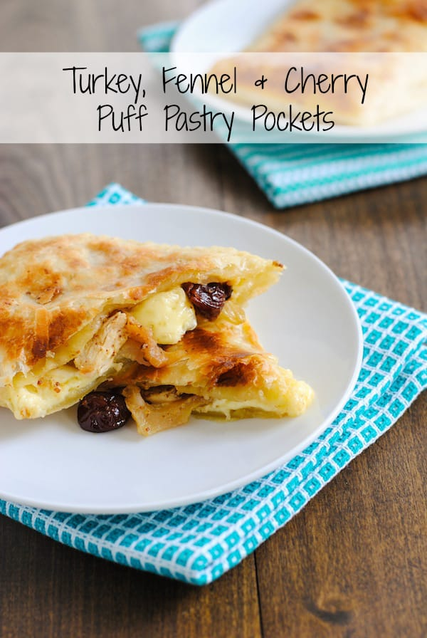 Turkey, Fennel & Cherry Puff Pastry Pockets - A grown up version of a hot pocket sandwich! | foxeslovelemons.com