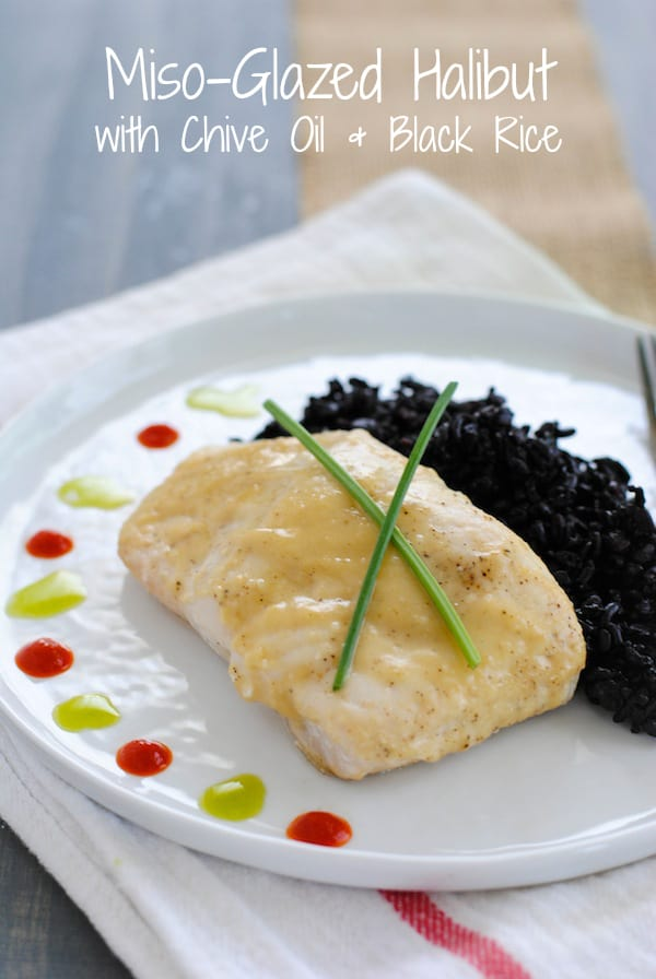 Miso-Glazed Halibut with Chive Oil & Black Rice - Foxes Love Lemons